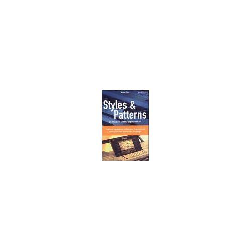 Reinhold Pöhnl - Styles & Patterns: Die Praxis der Yamaha-Begleitautomatik - Preis vom 20.10.2020 04:55:35 h