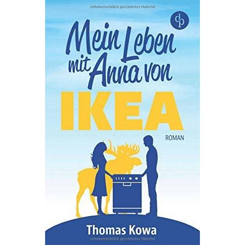 Thomas Kowa - Mein Leben mit Anna von IKEA: Humor - Preis vom 06.09.2020 04:54:28 h