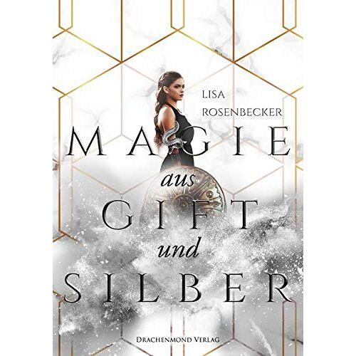 Lisa Rosenbecker - Magie aus Gift und Silber - Preis vom 21.10.2020 04:49:09 h
