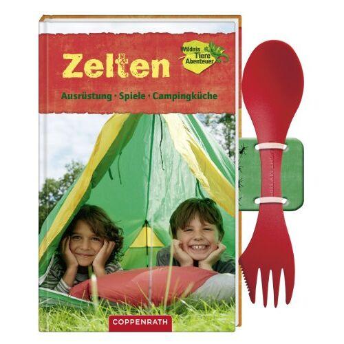 Anja Scheve - Zelten: Ausrüstung, Spiele, Campingküche - Preis vom 16.10.2020 04:56:20 h