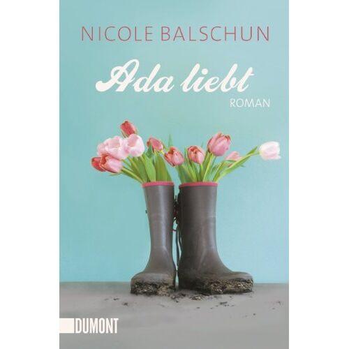 Nicole Balschun - Ada liebt - Preis vom 05.05.2021 04:54:13 h