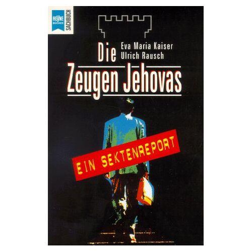 Kaiser Die Zeugen Jehovas. Ein Sektenreport. - Preis vom 05.05.2021 04:54:13 h