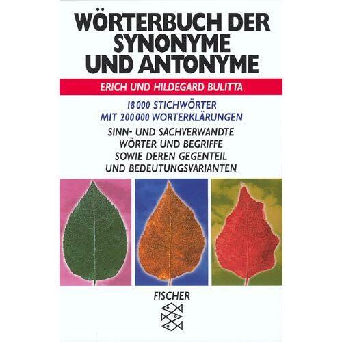 Erich Bulitta - Wörterbuch der Synonyme und Antonyme - Preis vom 11.05.2021 04:49:30 h