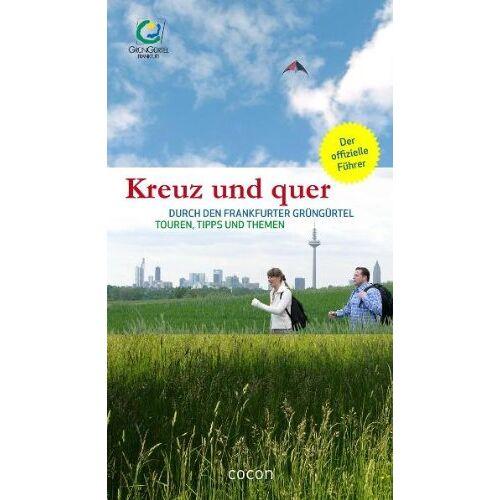 Umweltamt Frankfurt am Main - Kreuz und quer durch den Frankfurter GrünGürtel - Preis vom 18.04.2021 04:52:10 h