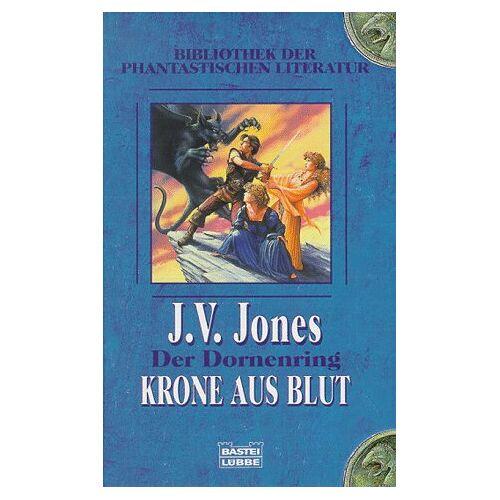 Jones, J. V. - Krone aus Blut. Der Dornenring 02. - Preis vom 14.04.2021 04:53:30 h