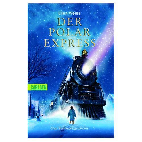 Ellen Weiss - Der Polarexpress. - Preis vom 15.01.2021 06:07:28 h