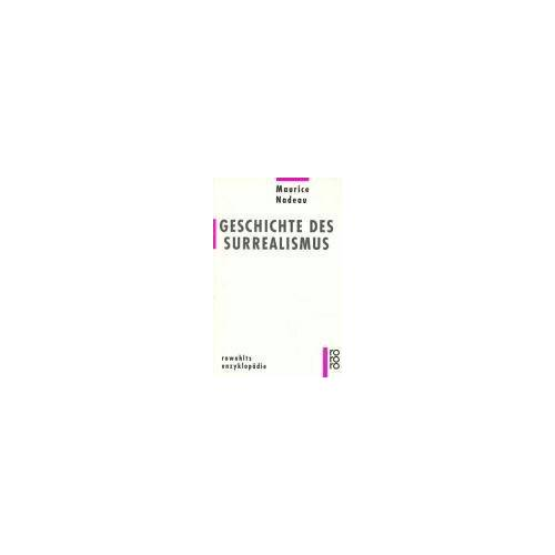Maurice Nadeau - Geschichte des Surrealismus - Preis vom 08.05.2021 04:52:27 h