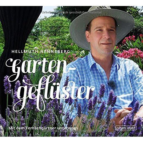 Hellmuth Henneberg - Gartengeflüster: Mit dem Fernsehgärtner unterwegs - Preis vom 05.09.2020 04:49:05 h