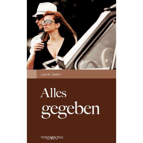 Seifert, Lisa M. - Alles gegeben - Preis vom 16.01.2021 06:04:45 h