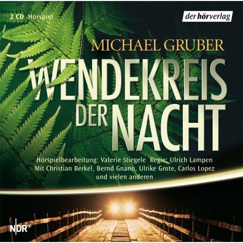 Michael Gruber - Wendekreis der Nacht - Preis vom 21.04.2021 04:48:01 h