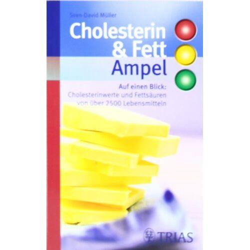 Sven-David Müller - Cholesterin- und Fett-Ampel: Auf einen Blick: Cholesterinwerte und Fettsäuren von über 2500 Lebensmitteln - Preis vom 05.03.2021 05:56:49 h