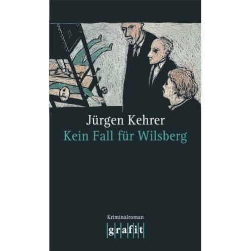 Jürgen Kehrer - Kein Fall für Wilsberg - Preis vom 15.04.2021 04:51:42 h