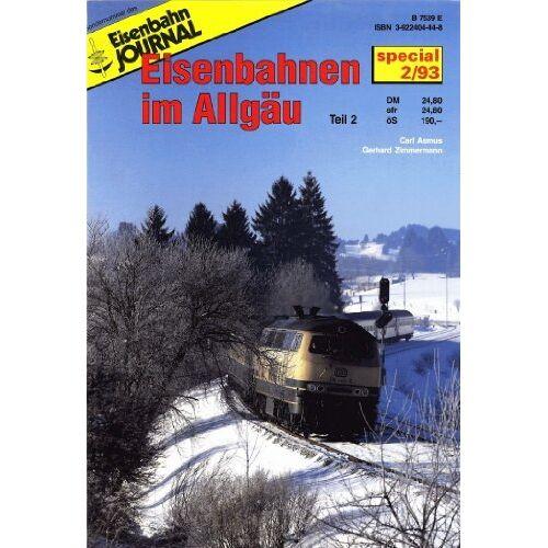 Carl Asmus - Eisenbahn Journal - Eisenbahn im Allgäu - Teil 2 Special - Preis vom 25.09.2020 04:48:35 h