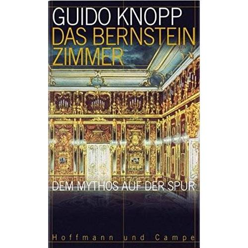 Guido Knopp - Das Bernsteinzimmer: Dem Mythos auf der Spur - Preis vom 06.09.2020 04:54:28 h