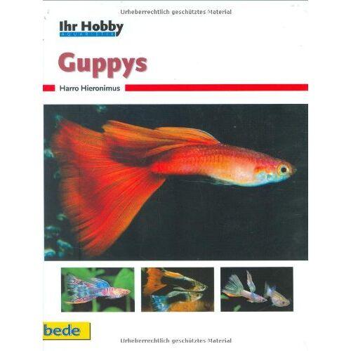 Harro Hieronimus - Guppys, Ihr Hobby - Preis vom 16.05.2021 04:43:40 h