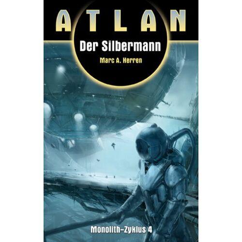 Marc Der Silbermann. Monolith 4: Atlan 14 - Preis vom 20.10.2020 04:55:35 h