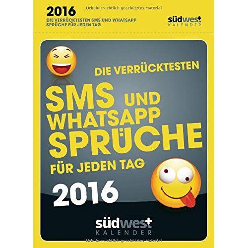 - Die verrücktesten SMS- und WhatsApp-Sprüche für jeden Tag - Preis vom 14.04.2021 04:53:30 h