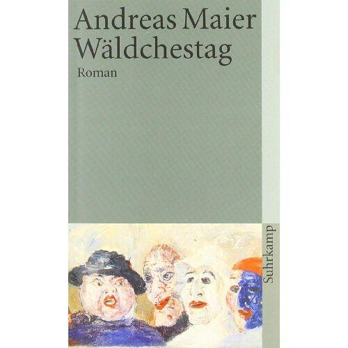 Andreas Maier - Wäldchestag: Roman (suhrkamp taschenbuch) - Preis vom 21.10.2020 04:49:09 h