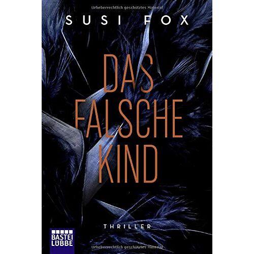 Susi Fox - Das falsche Kind: Thriller - Preis vom 08.05.2021 04:52:27 h
