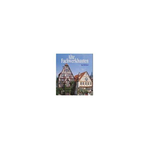 Karl Klöckner - Alte Fachwerkbauten - Preis vom 20.10.2020 04:55:35 h