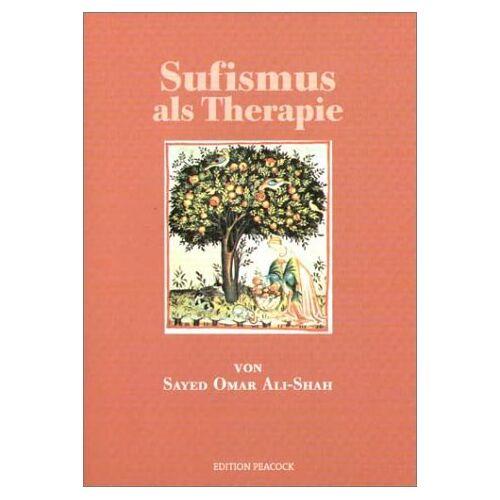 Ali-Shah, Sayed Omar - Sufismus als Therapie - Preis vom 06.03.2021 05:55:44 h