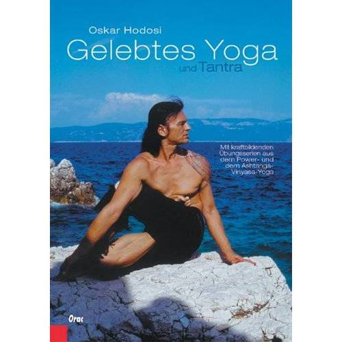 Oskar Hodosi - Gelebtes Yoga und Tantra - Preis vom 27.07.2020 05:02:37 h