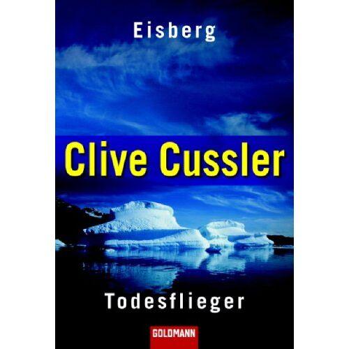Clive Cussler - Eisberg / Der Todesflieger - Preis vom 01.03.2021 06:00:22 h