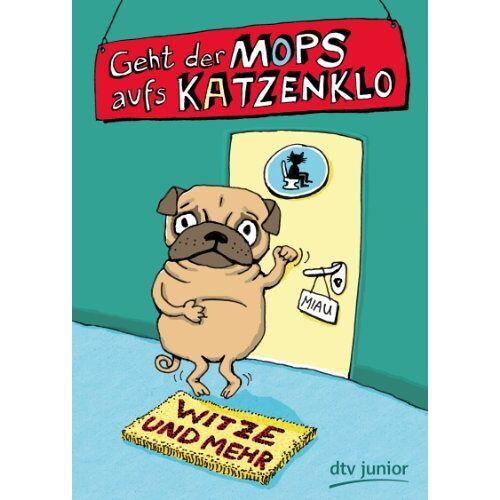 Ann-Katrin Heger - Geht der Mops aufs Katzenklo Witze und mehr - Preis vom 18.01.2020 06:00:44 h