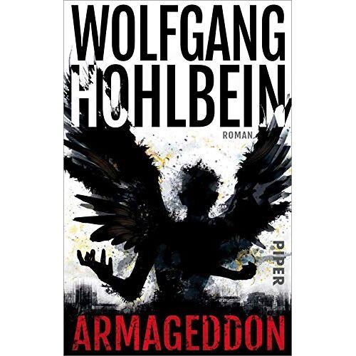 Wolfgang Hohlbein - Armageddon: Roman (Der Armageddon-Zyklus, Band 1) - Preis vom 20.10.2020 04:55:35 h