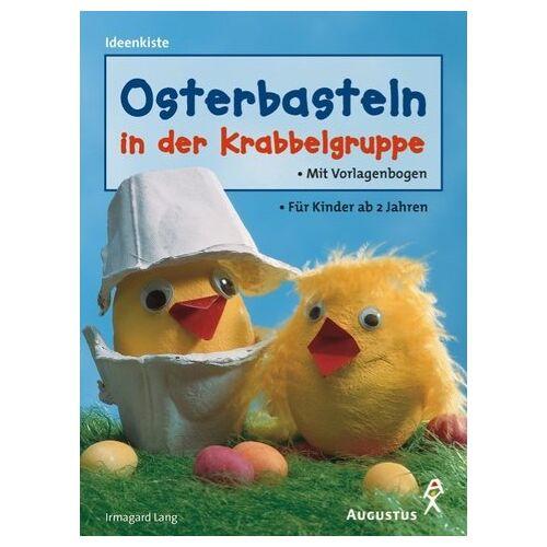 Irmgard Lang - Osterbasteln in der Krabbelgruppe - Preis vom 16.04.2021 04:54:32 h