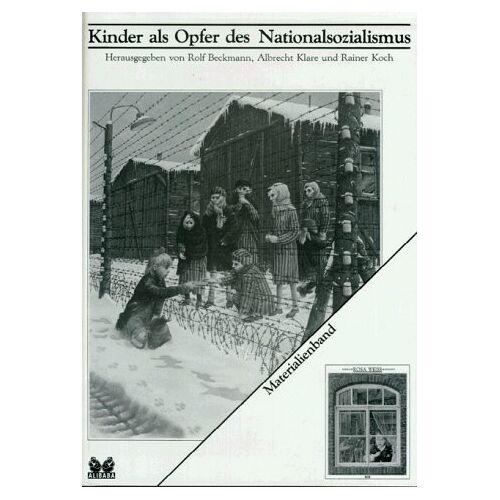 Rolf Beckmann - Kinder als Opfer des Nationalsozialismus - Preis vom 11.05.2021 04:49:30 h