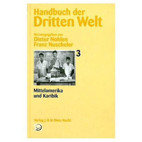 - Handbuch der Dritten Welt, 8 Bde., Bd.3, Mittelamerika und Karibik - Preis vom 03.05.2021 04:57:00 h