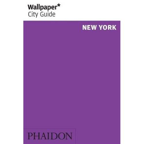 Wallpaper* - Wallpaper* City Guide New York (Wallpaper City Guides) - Preis vom 09.04.2021 04:50:04 h