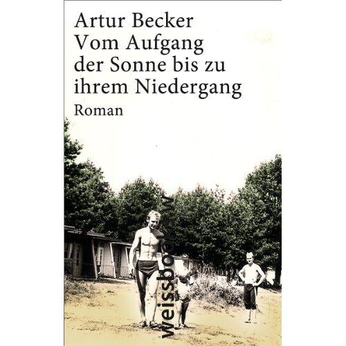 Becker Vom Aufgang der Sonne bis zu ihrem Niedergang - Preis vom 18.04.2021 04:52:10 h