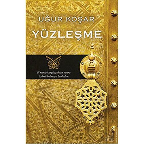 Ugur Kosar - Yüzlesme - Preis vom 09.05.2021 04:52:39 h