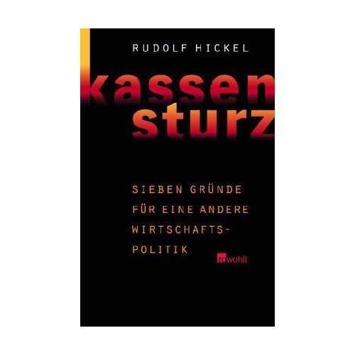 Rudolf Hickel - Kassensturz. Sieben Gründe für eine andere Wirtschaftspolitik - Preis vom 20.10.2020 04:55:35 h