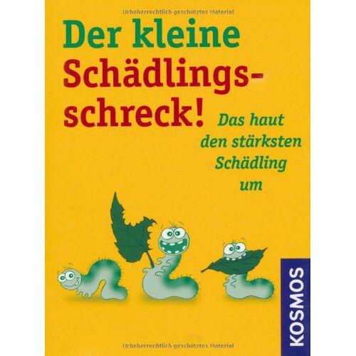 Hensel Der kleine Schädlingsschreck: Das haut den stärksten Schädling um - Preis vom 04.10.2020 04:46:22 h