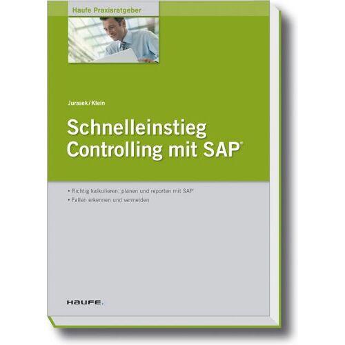 Gerhard Jurasek - Schnelleinstieg Controlling mit SAP - Preis vom 11.05.2021 04:49:30 h