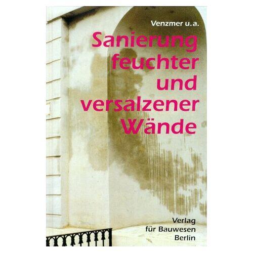 Helmuth Venzmer - Sanierung feuchter und versalzener Wände - Preis vom 05.09.2020 04:49:05 h