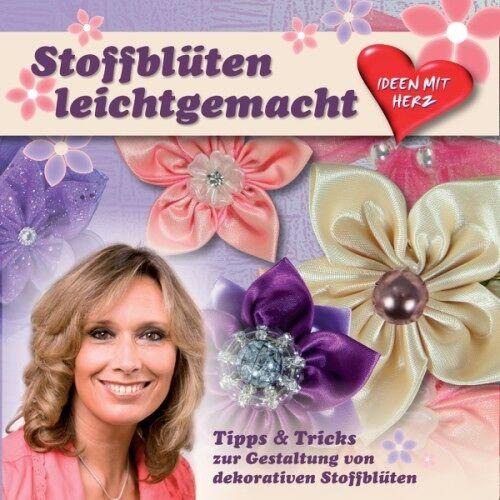 Ideen mit Herz DVD, Stoffblüten leichtgemacht, 20 min