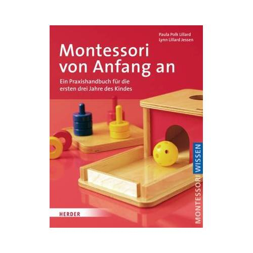 Herder Montessori von Anfang an - Montessori Wissen