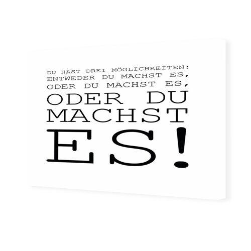 myposter Du machst es Spruch Foto auf Leinwand im Format 20 x 15 cm