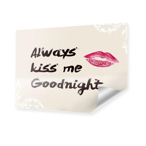 myposter Always Kiss Me Goodbye Poster im Format 80 x 60 cm
