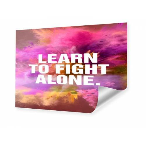 myposter Learn to fight alone Poster im Format 30 x 20 cm