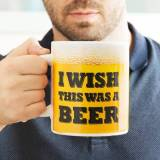 BigBuy Cooking XL-Tasse I Wish This Was a Beer