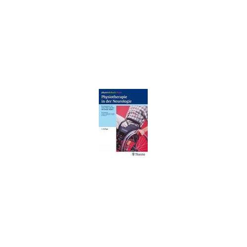 Physiotherapie in der Neurologie: physiolehrbuch Praxis