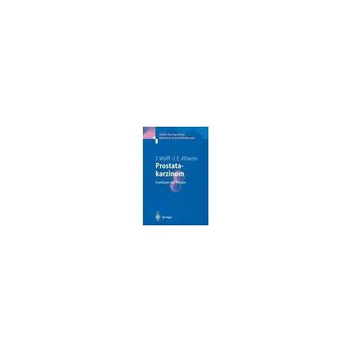 Prostatakarzinom: Grundlagen Und Therapie: (Optimierte Arzneimitteltherapie)
