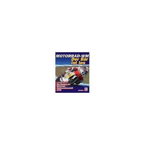 Motorrad-WM 2008 - Der Bär ist los: Die Rennen zur Motorrad-WM