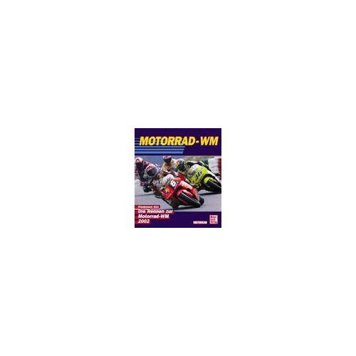 Motorrad - WM. Die Rennen zur Motorrad - WM 2002