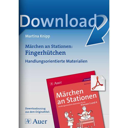 Auer Verlag Märchen an Stationen: Fingerhütchen